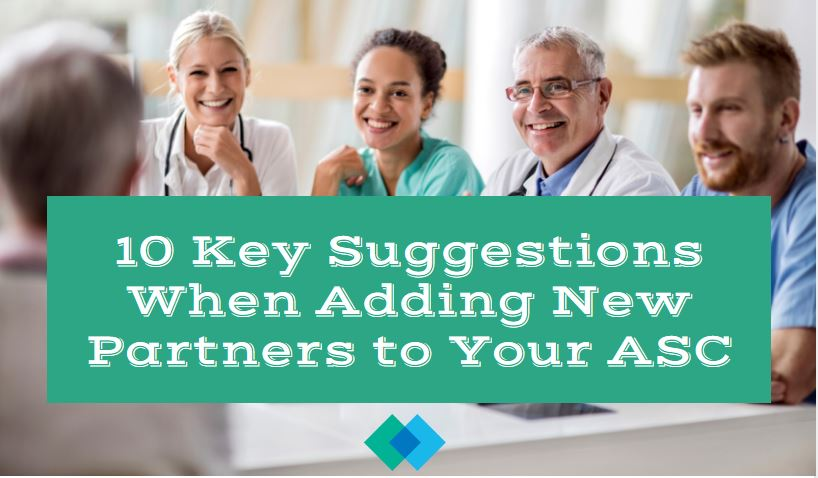 10 Key Suggestions When Adding New Partners to Your ASC