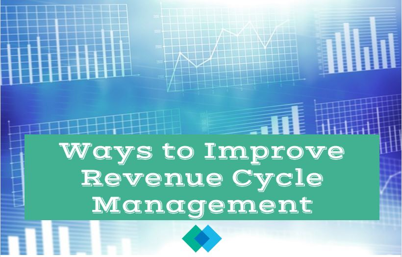 Ways to Improve Revenue Cycle Management