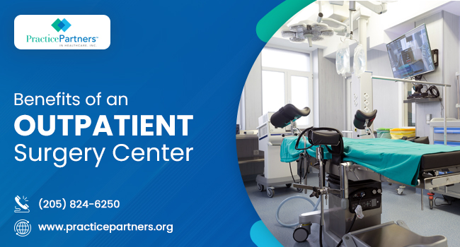 What are the Benefits of an Outpatient Surgery Center?